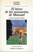 El héroe de las mansardas de Mansard (Álvaro Pombo)-Trabalibros
