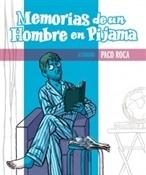 Comic Memorias de un hombre en pijama (Paco Roca)-Trabalibros