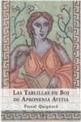 Las tablillas de Boj de Apronenia Avitia (Pascal Quignard)-Trabalibros