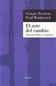 El arte del cambio (Giorgio Nardone, Paul Watzlawick)-Trabalibros