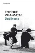 Dublinesca (Enrique Vila-Matas)-Trabalibros