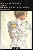 Atlas de geografía humana (Almudena Grandes)-Trabalibros
