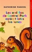 Las ardillas de Central Park están tristes los lunes (Katherine Pancol)-Trabalibros