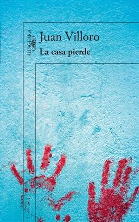 La casa pierde (Juan Villoro)-Trabalibros