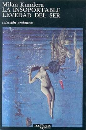 La insoportable levedad del ser (Milan Kundera)-Trabalibros