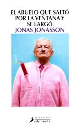 El abuelo que saltó por la ventana y se largó (Jonas Jonasson)-Trabalibros