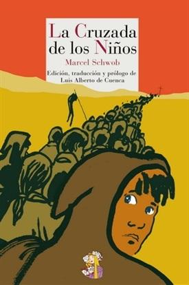 La cruzada de los niños (Marcel Schwob)-Trabalibros