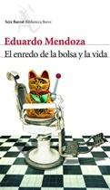 El enredo de la bolsa y la vida (Eduardo Mendoza)-Trabalibros