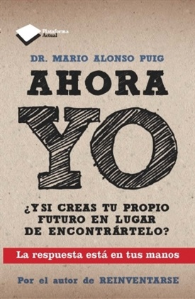 Ahora yo (Mario Alonso Puig)-Trabalibros
