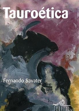 Tauroética (Fernando Savater)-Trabalibros