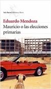Mauricio o las elecciones primarias (Eduardo Mendoza)-Trabalibros