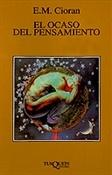 El ocaso del pensamiento (E. M. Cioran)-Trabalibros