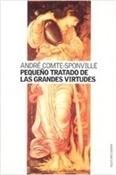 Pequeño tratado de las grandes virtudes (André Comte-Sponville)-Trabalibros