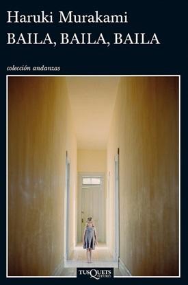 Baila, baila,baila (Haruki Murakami)-Trabalibros