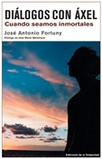 Diálogos con Áxel (José Antonio Fortuny)-Trabalibros