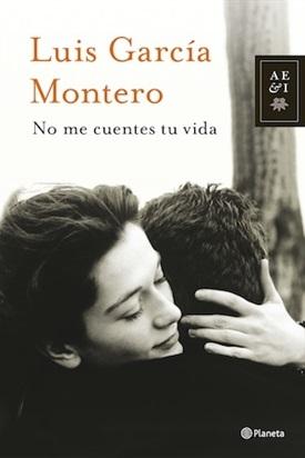 No me cuentes tu vida (Luis García Montero)-Trabalibros
