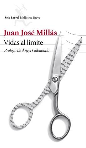 Vidas al límite (Juan José Millás)-Trabalibros
