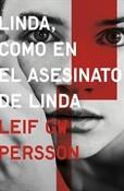 Linda, como en el asesinato de Linda (Leif G.W. Persson)-Trabalibros