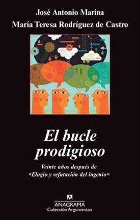 El bucle prodigioso (José Antonio Marina)-Trabalibros