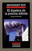 El álgebra de la justicia infinita (Arundhati Roy)-Trabalibros