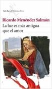 La luz es más antigua que el amor (Ricardo Menéndez Salmón)-Trabalibros