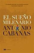 El sueño milenario (Antonio Cabanas)-Trabalibros
