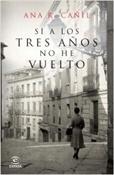Si a los tres años no he vuelto (Ana R. Cañil)-Trabalibros
