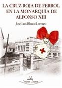 La Cruz Roja de Ferrol (José Luis Blanco)-Trabalibros