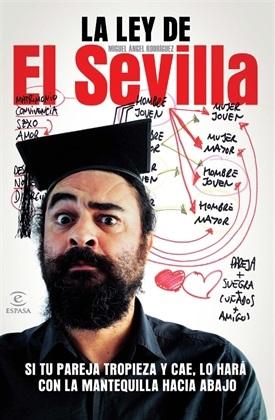 La ley de El Sevilla (Miguel Ángel Rodríguez)-Trabalibros
