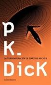 La transmigración de Timothy Archer (Philip K. Dick)-Trabalibros