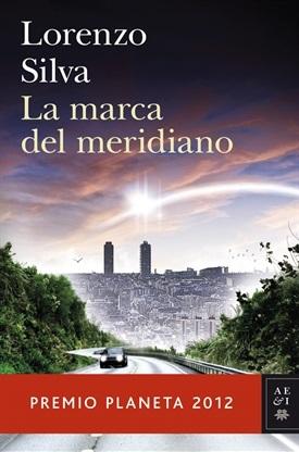 La marca del meridiano (Lorenzo Silva)-Trabalibros