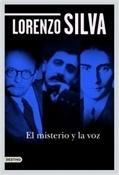 El misterio y la voz (Lorenzo Silva)-Trabalibros