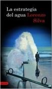 La estrategia del agua (Lorenzo Silva)-Trabalibros