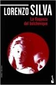 La flaqueza del bolchevique (Lorenzo Silva)-Trabalibros