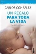 Un regalo para toda la vida (Carlos González)-Trabalibros