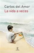 La vida a veces (Carlos del Amor)-Trabalibros