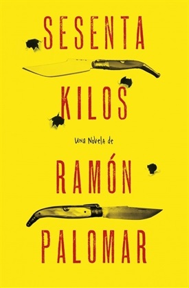 Sesenta kilos (Ramón Palomar)-Trabalibros