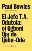 El jefe T.A. Odutola (Paul Bowles)-Trabalibros