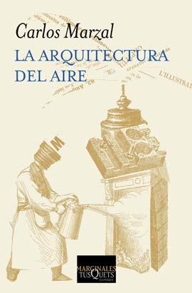 La arquitectura del aire (Carlos Marzal)-Trabalibros