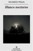 Blanco nocturno (Piglia)- Trabalibros
