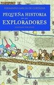Pequeña historia de los exploradores (Fernando García de Cortázar)-Trabalibros