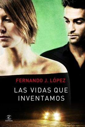 Las vidas que inventamos (Fernando J. López)-Trabalibros
