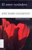 El amor verdadero (Guelbenzu)-Trabalibros