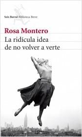 La ridícula idea de no volver a verte (Rosa Montero)-Trabalibros