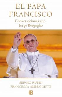 El Papa Francisco. Conversaciones con Jorge Bergoglio-Trabalibros
