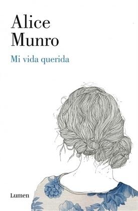 Mi vida querida (Alice Munro)-Trabalibros