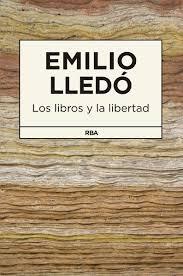Los libros y la libertad (Emilio Lledó)-Trabalibros