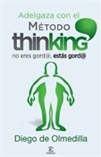 Adelgaza con el método thinking (Diego de Olmedilla)-Trabalibros