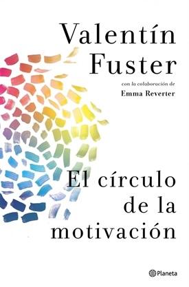 El círculo de la motivación (Valentín Fuster)-Trabalibros