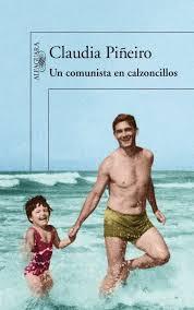 Un comunista en calzoncillos (Claudia Piñeiro)-Trabalibros